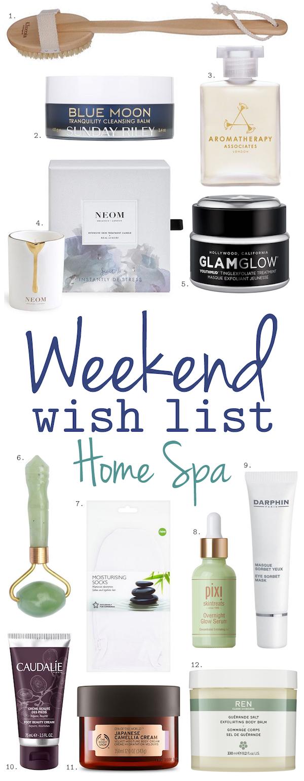 Weekend Wish List – Home Spa