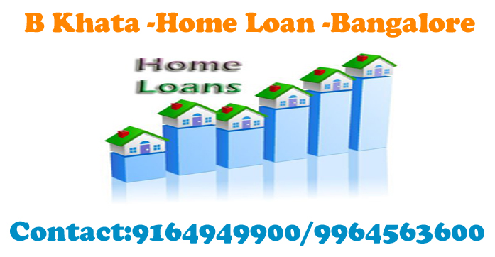 Bbmp B Khata Home Loan