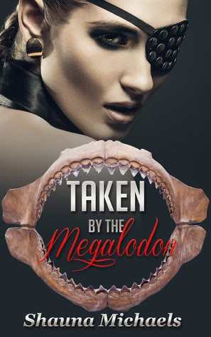 Taken by the Megalodon (Monstertantra Erotica #2) by Shauna Michaels