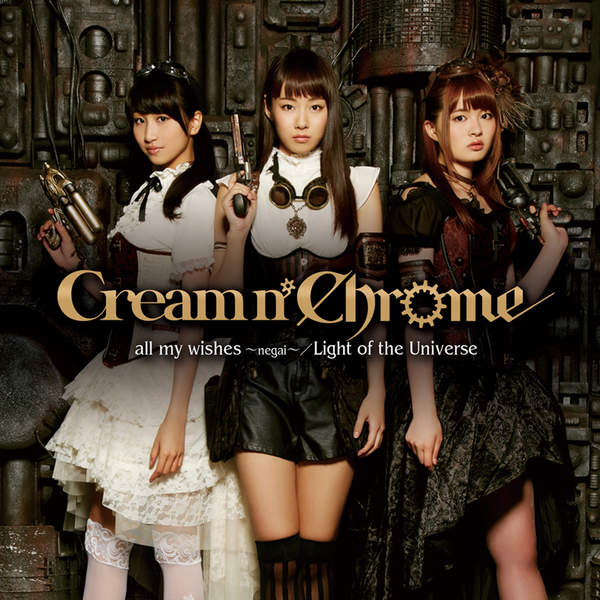 [Single] Cream n' Chrome – all my wishes (2016.01.27/MP3/RAR)