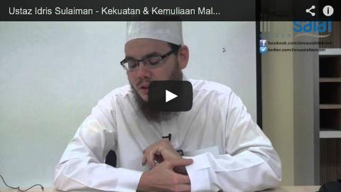 Ustaz Idris Sulaiman – Kekuatan & Kemuliaan Malaikat Jibril Sebagai Penyampai Wahyu
