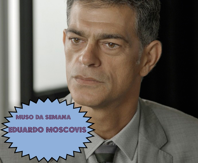 Eduardo Moscovis, o Orlando em A Regra do Jogo é o muso da semana (FOTO: TVGLOBO)