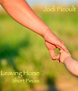 Portada de Leaving Home, de Jodi Picoult