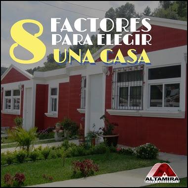 como elegir una casa en Guatemala