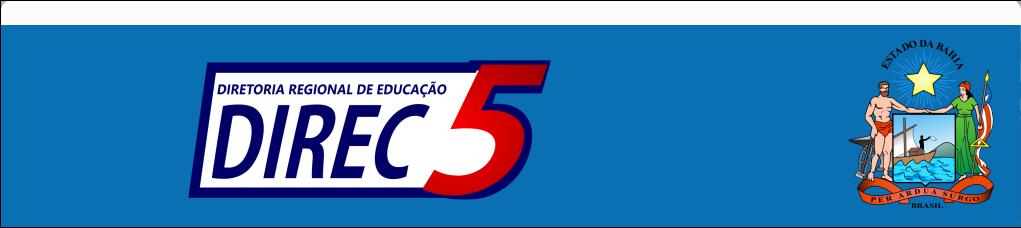DIRETORIA REGIONAL DE EDUCAÇÃO                                                             DIREC 05