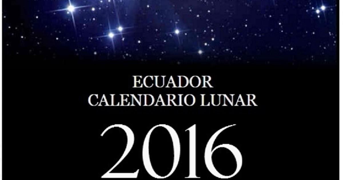 Astrociencias ecuador calendario lunar a o 2016 ecuador for Ciclo lunar julio 2016