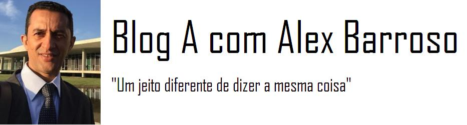 Blog A, com Alex Barroso