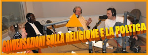 CONVERSAZIONI SULLA RELIGIONE E LA POLITICA
