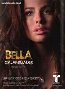Ver Bella Calamidades Telenovela