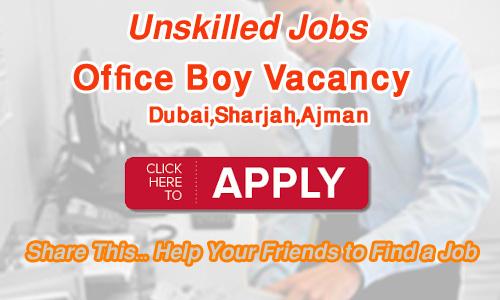 Office boy Jobs In Dubai | Abu Dhabi | Sharjah | Ajman