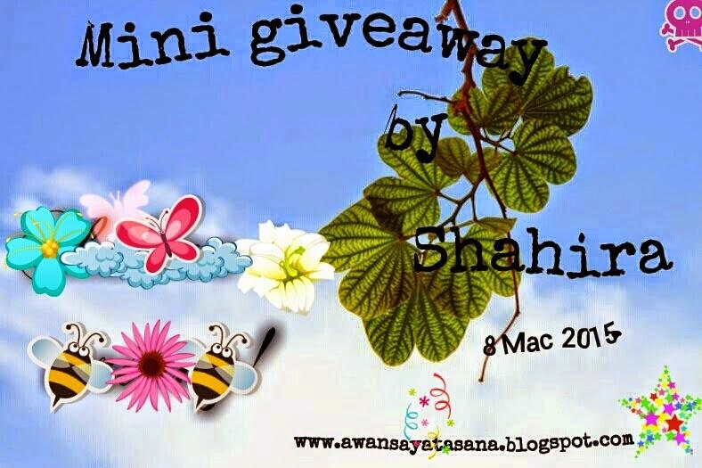 http://awansayatasana.blogspot.com/2015/02/mini-giveaway-by-shahira.html