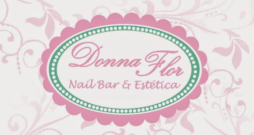 ACESSE: Donna Flor Nail Bar e Estética Spa, beleza e cuidados pessoais