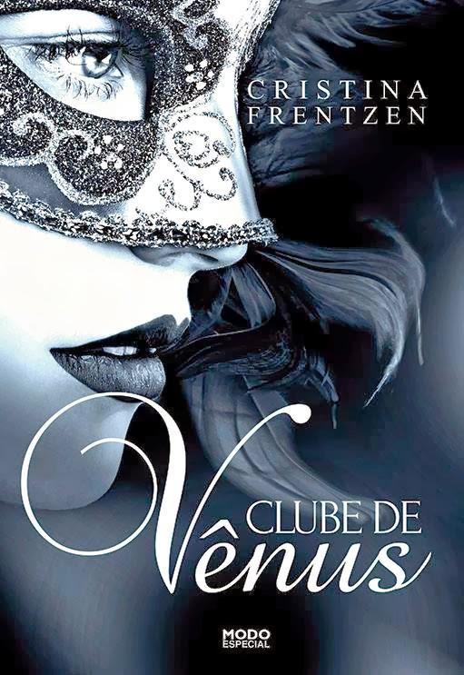 Livro, Clube de Vênus, Cristina Frentzen, romance