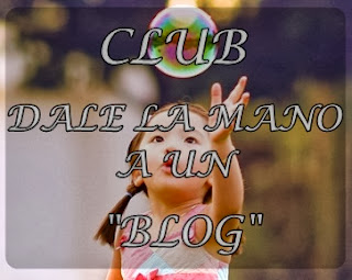 "Club ""Dale la mano a un blog"""