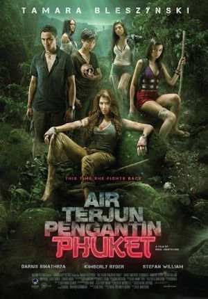 Film Horor Air Terjun Pengantin Phucket 2013