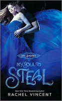 Cover of My Soul To Steal by Rachel Vincent