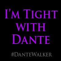 I'm Tight With Dante!