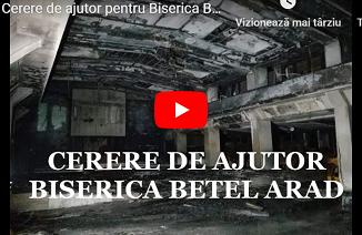 Cerere de ajutor pentru Biserica BETEL Arad, în urma incendiului