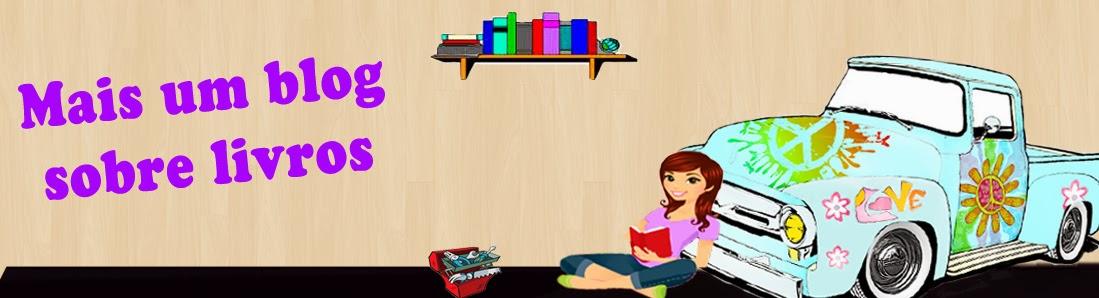 Mais um blog sobre livros