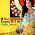 Gul Ahmed Summer 2015 Vol-1 Magazine | Premium Chiffon Dresses