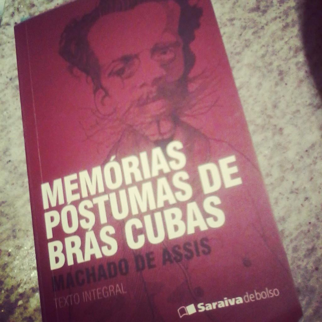 Amiga Da Leitora Frase Do Dia Memórias Póstumas De Brás Cubas 06
