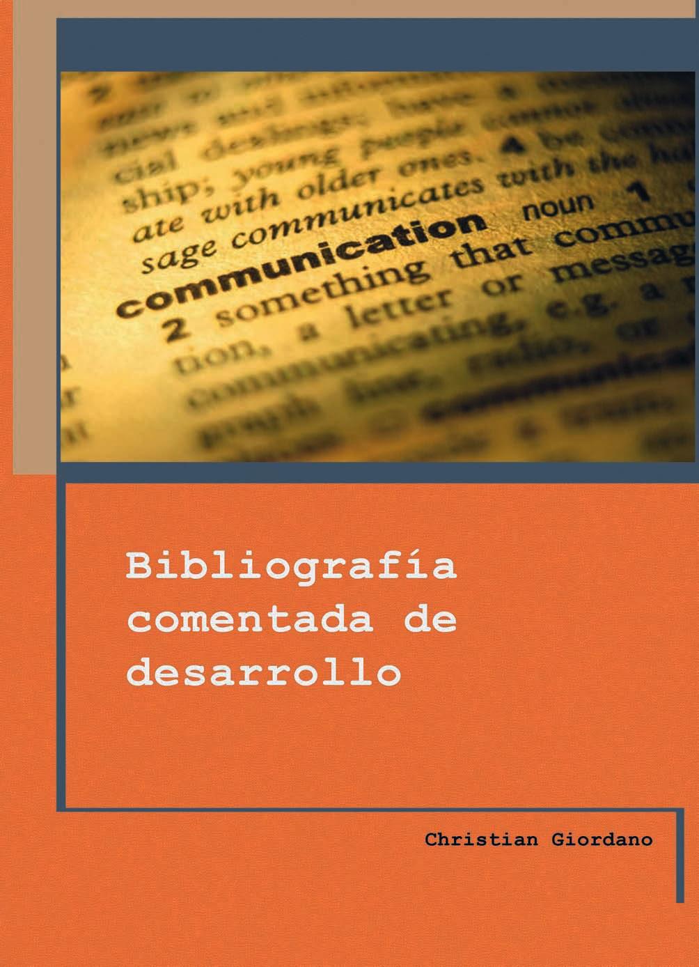 Christian Giordano-Bibliografía Comentada De Desarrollo-
