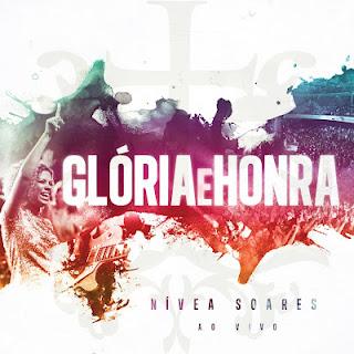 nivea soares gloria e honra download