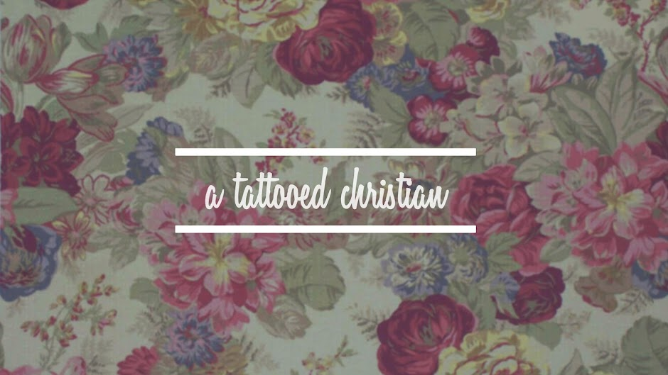 The Perks of being a tattooed Christian