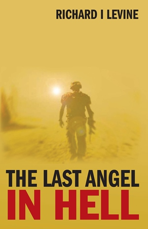 The Last Angel In Hell (Richard I Levine)
