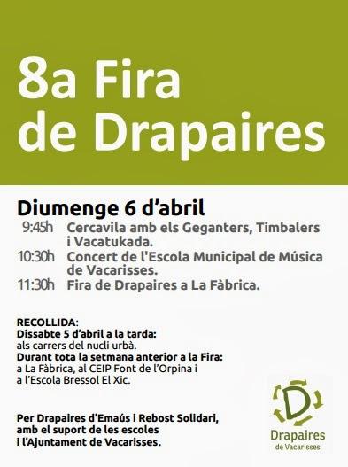 8a EDICIÓ DRAPAIRES VACARISSES