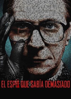 El Espia que Sabia Demasiado (2011)