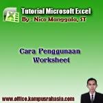 belajar, cara, penggunaan, worksheet, microsoft, excel, adalah, fungsi