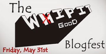 The WIP IT GooD Blogfest!