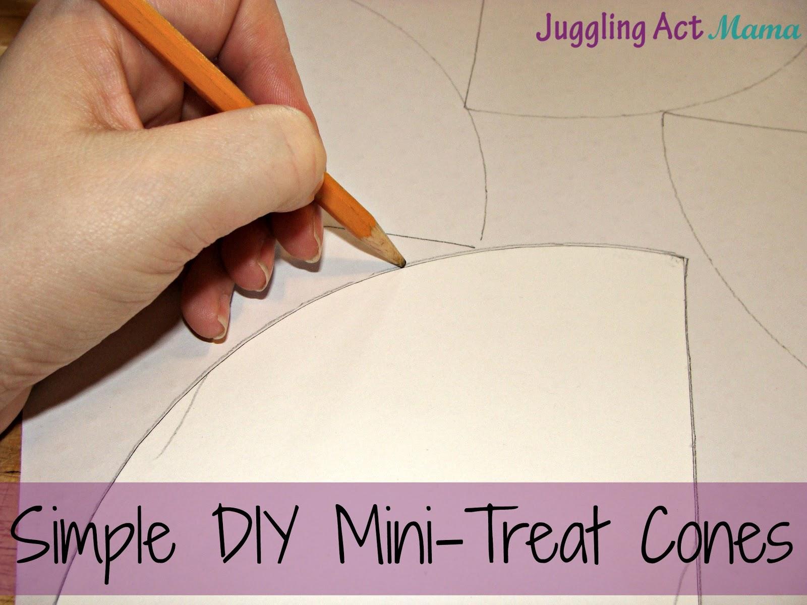Simple Diy Mini Treat Cones Juggling Act Mama