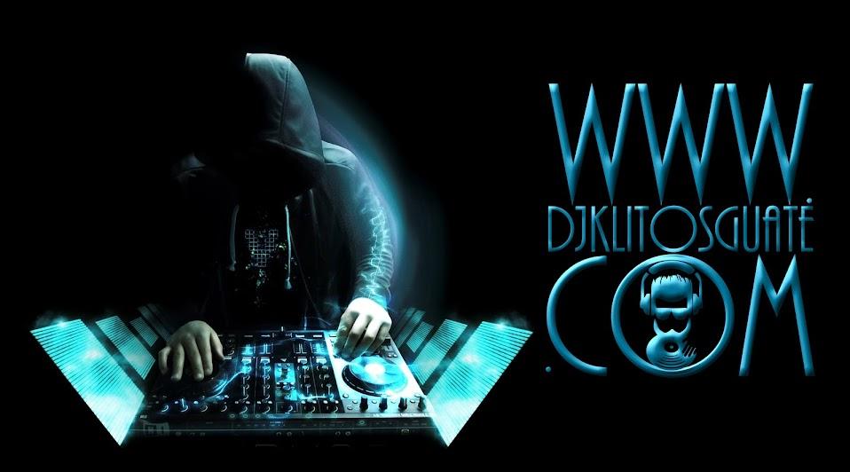 DJ K-LITOS GUATE
