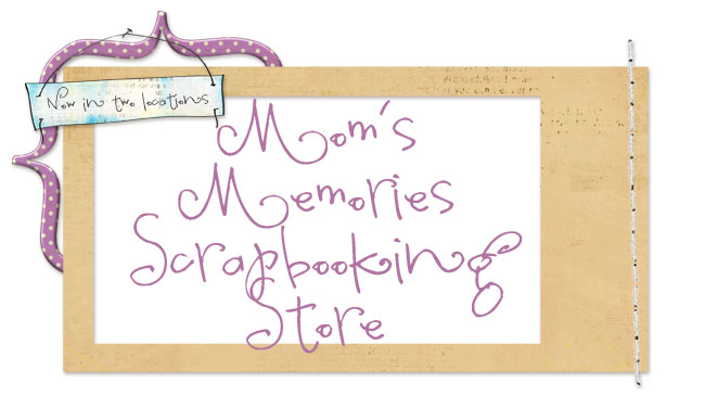 Mom's Memories Scrapbooking Store