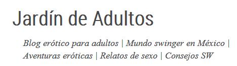 Jardín de Adultos - Swingers en México