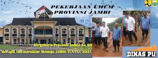 Merajut Infrastruktur Menuju JAMBI TUNTAS 2021