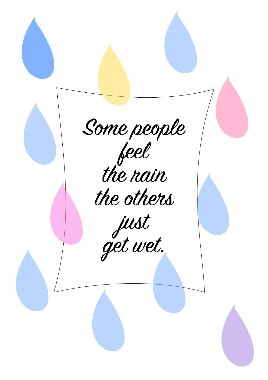 http://3.bp.blogspot.com/-KhbxUzKaCWQ/VO3_Vvk_IhI/AAAAAAAAiMw/YQZbSxXcClg/s1600/quote_about_rain.jpg