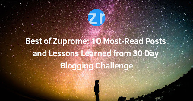 Best of Zuprome: 10 Most-Read Posts and Lessons Learned from 30 Day Blogging Challenge