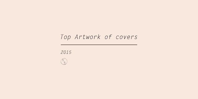 Review Reviews: 2015 年度專輯封面 / Top Artwork of Covers 2015