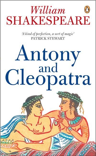 an analysis of antony and cleopatra by william shakespeare Literature network » william shakespeare » antony and cleopatra literature network » william shakespeare » antony and cleopatra » summary act 2 about.