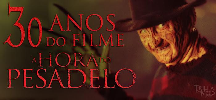 30 anos do filme A Hora do Pesadelo - Freddy Krueger