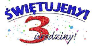 3 urodziny :)