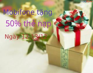 Mobifone khuyến mãi 50% thẻ nạp ngày 12-13/12