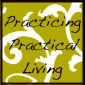 Practicing Practical Living