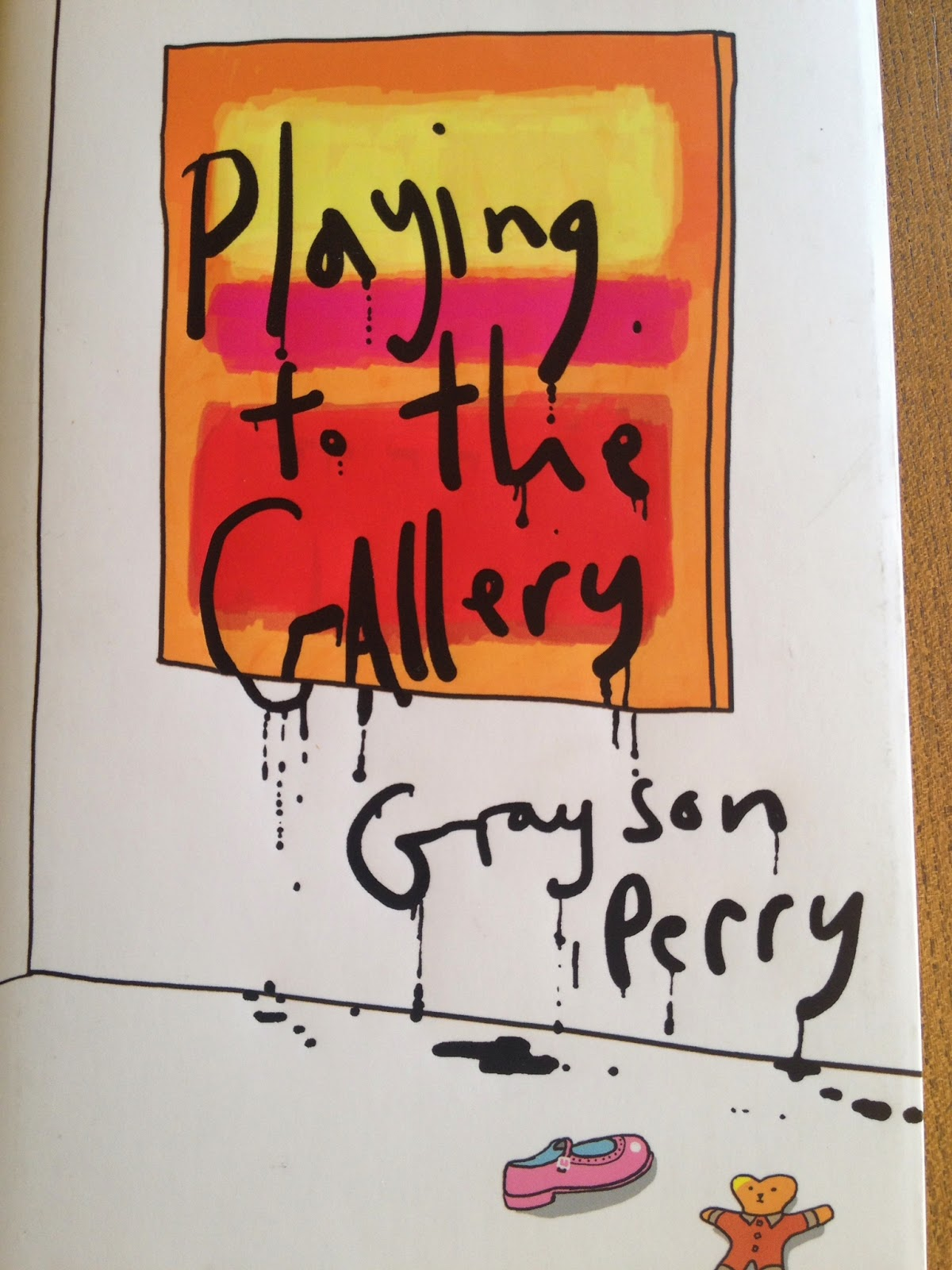 Grayson Perry Playing in the Gallery cover