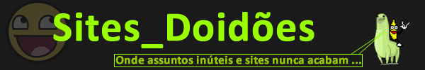 Sites_Doidões