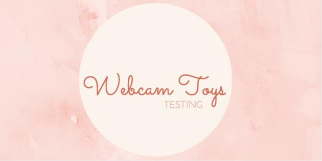 Testing Webcam Toys