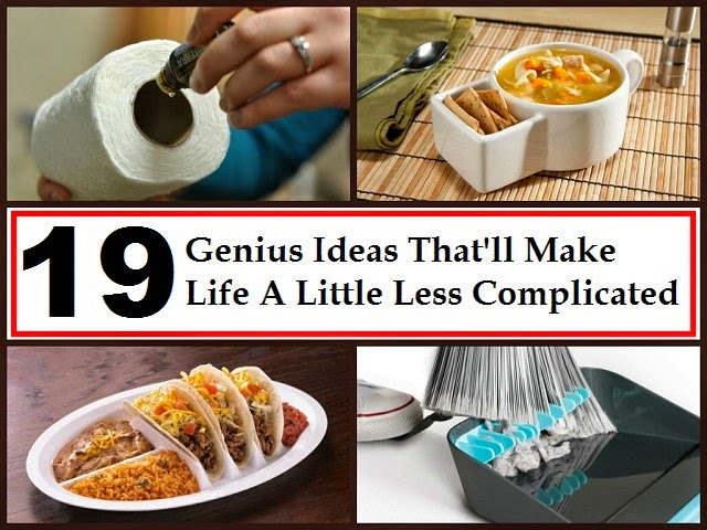 19 Genius Ideas That'll Make Life A Little Less Complicated